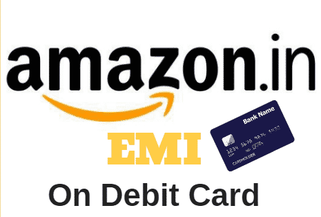 Debit Card EMIs with Amazon